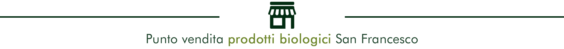 Punto Vendita prodotti biologici azienda San Francesco Bio Maremma Toscana